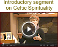 Celtic Spirituality Introduction